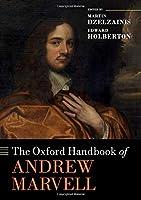 The Oxford Handbook of Andrew Marvell (Oxford Handbooks)