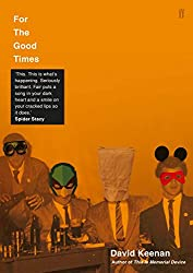 For The Good Times (English Edition)