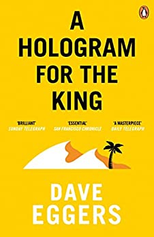 [Eggers, Dave]のA Hologram for the King