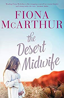 The Desert Midwife by [McArthur, Fiona]