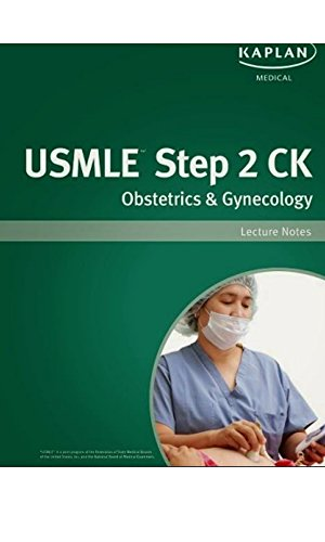 USMLE Step 2 CK Obstetrics & Gynecology lecture Notes  (Kaplan Test Prep) (English Edition)