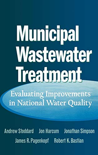 Download Municipal Wastewater Treatment: Evaluating Improvements in National Water Quality 0471243604