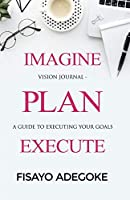 Imagine Plan Execute