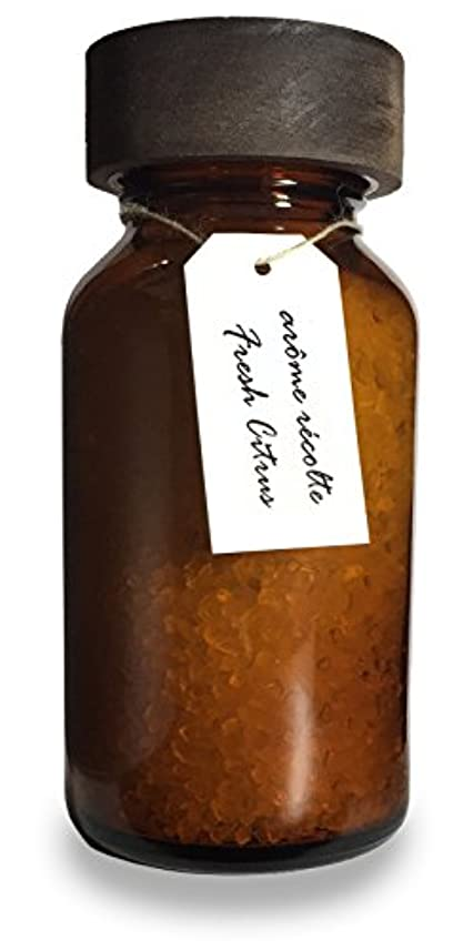 オーブン幸福を通してアロマレコルト ナチュラル バスソルト フレッシュシトラス【Fresh Citrus】arome recolte natural bath salt