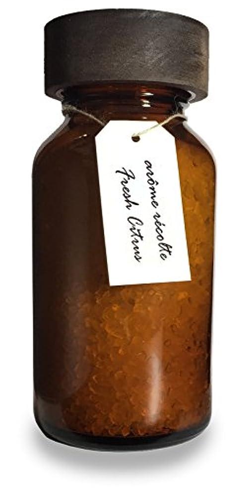 ブリード反乱根拠アロマレコルト ナチュラル バスソルト フレッシュシトラス【Fresh Citrus】arome recolte natural bath salt