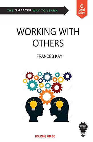 Smart Skills: Working with Others (English Edition)