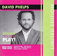 David Phelps:the Hits