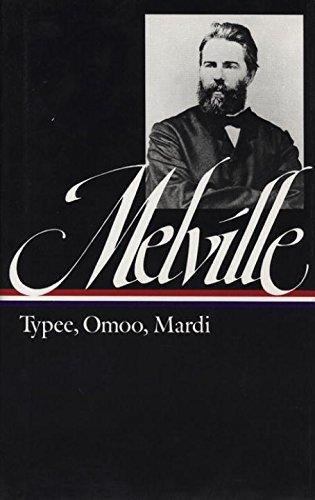 Herman Melville: Typee, Omoo, Mardi (LOA #1) (Library of America)