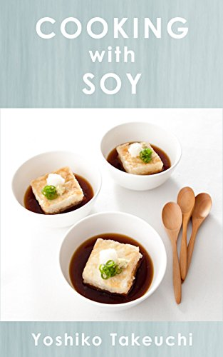 Cooking With Soy (English Edition)