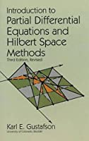 Introduction to Partial Differential Equations and Hilbert Space Methods (Dover Books on Mathematics)