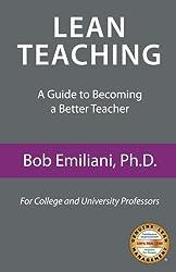 Lean Teaching: A Guide to Becoming a Better Teacher