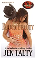 Rough Beauty: Brotherhood Protectors World (Out of the Wild)