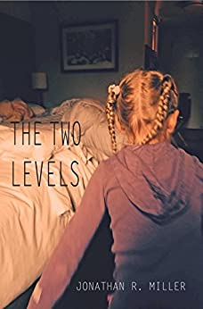 the two levels by [Miller, Jonathan R.]