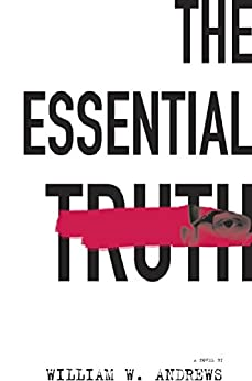 The Essential Truth by [Andrews, William]