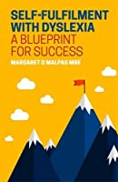Self-Fulfilment with Dyslexia: A Blueprint for Success
