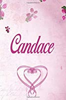 Candace: Personalized Name Notebook/Journal Gift For Women & Girls 100 Pages (Pink Floral Design) for School, Writing Poetry, Diary to Write in, Gratitude Writing, Daily Journal or a Dream Journal.