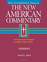 The New American Commentary: Hebrews