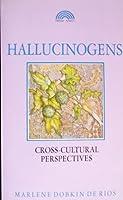 Hallucinogens: Cross-Cultural Perspectives