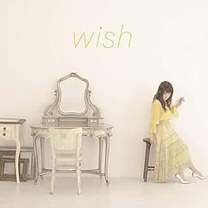 【Amazon.co.jp限定】wish(CD)(通常盤)(バックトラックCD付)
