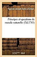 Principes Et Questions de Morale Naturelle (Philosophie)