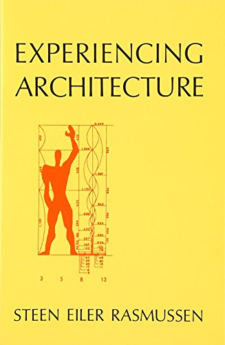 Experiencing Architecture (The MIT Press)