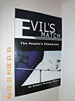 Evil's Match: The People's Champion