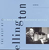 Best of the Duke Ellington Centennial Edition
