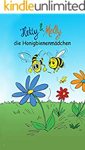 Hetty und Molly - die Honigbienenmädchen (German Edition)