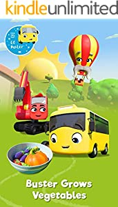 Buster Grows Vegetables - Educational Book for Kids - Picture Books for Children: by Little Baby Bum (Buster and Friends 9) (English Edition)