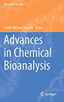 Advances in Chemical Bioanalysis (Bioanalytical Reviews)