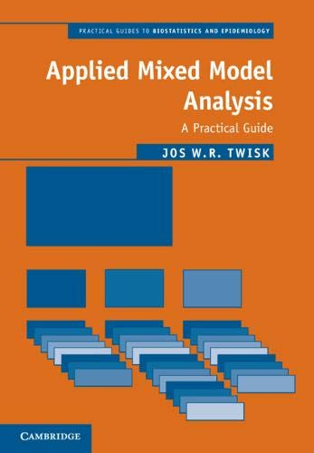 Download Applied Mixed Model Analysis: A Practical Guide (Practical Guides to Biostatistics and Epidemiology) 110872776X