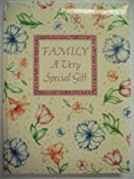 Family: A Very Special Gift