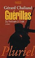 Guerillas, Du Vietnam a L'Irak