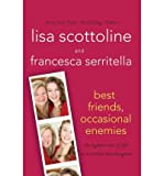 Best Friends Occasional Enemies: The Lighter Side of Life as a Mother and Daughter (Reading Group Gold) (Paperback) - Common