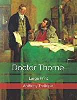 Doctor Thorne: Large Print