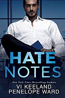 Hate Notes by [Keeland, Vi, Ward, Penelope]