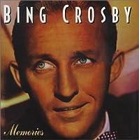 Memories by Bing Crosby