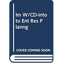 Im W/CD-into to Ent Res Planng