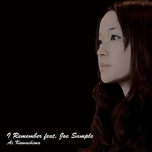 I Remember feat.Joe Sample(初回生産限定盤)(DVD付)