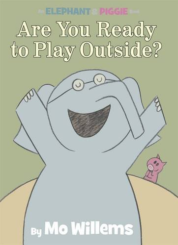 An Elephant & Piggy Book: Are You Ready (Elephant & Piggie)の詳細を見る