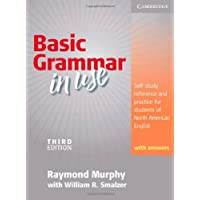 Basic Grammar in Use Student's Book with Answers: Self-study reference and practice for students of North American English