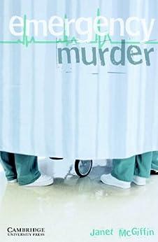 [McGiffin]のEmergency Murder Level 5 (Cambridge English Readers)