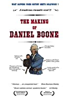 The Making Of Daniel Boone [並行輸入品]