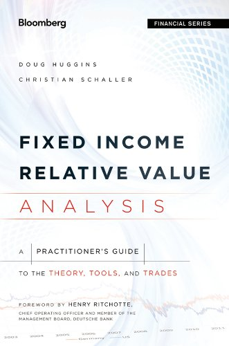 Download Fixed Income Relative Value Analysis, + Website: A Practitioners Guide to the Theory, Tools, and Trades (Bloomberg Financial) 1118477197