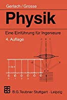 Physik: Eine Einfuehrung fuer Ingenieure