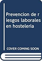 Prevención de riesgos laborales en hostelería