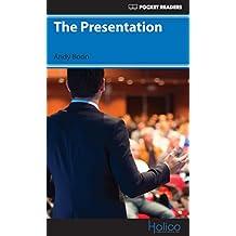 The Presentation: Pocket Readers (Pocket Readers - Business) (English Edition)