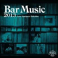 Bar Music 2013