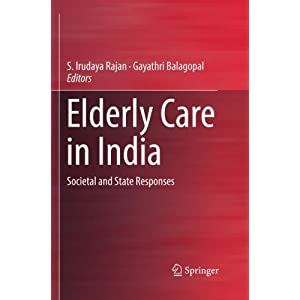 Elderly Care in India: Societal and State Responses