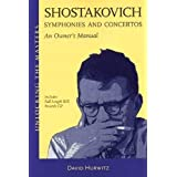 David Hurwitz: Symphonies and Concertos - an Owner's Manual